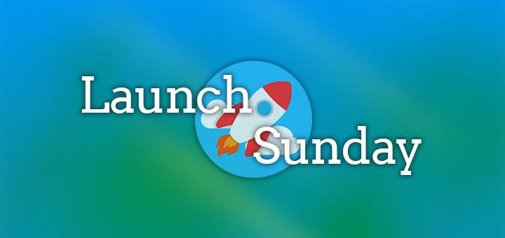 Launch Sunday Blog Banner